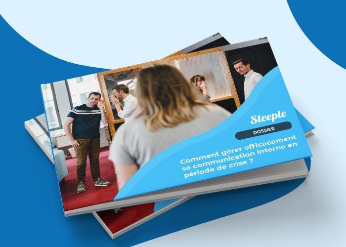 Dossier : Comment gérer efficacement sa communication interne en période de crise ?