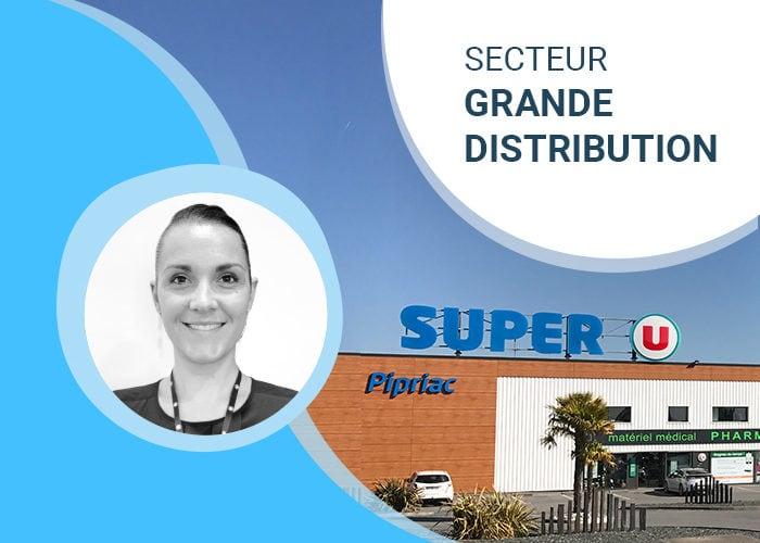 Cas client Super U - Pipriac - Vanessa Bouvier