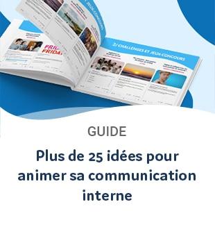 Guide : plus de 25 idées pour animer sa communication interne