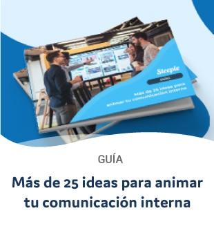 Más de 25 ideas para animar tu comunicación interna