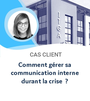Comment gérer sa communication interne pendant la crise