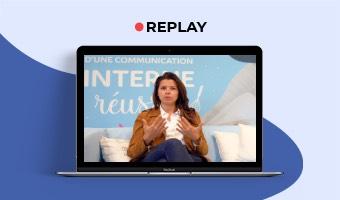 KIT WEBINAR Comment révolutionner votre communication interne grâce à la vidéo ?